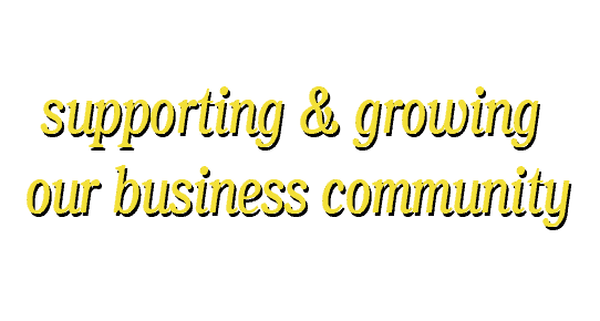 supporting and growing our business community